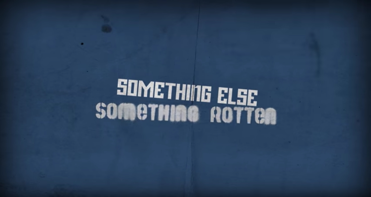 Aghast! Something Else; Something Rotten Music Video