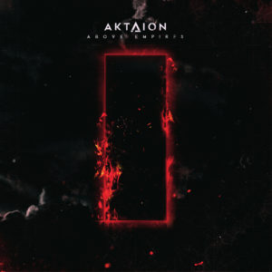 Aktaion - Above Empires Artwork