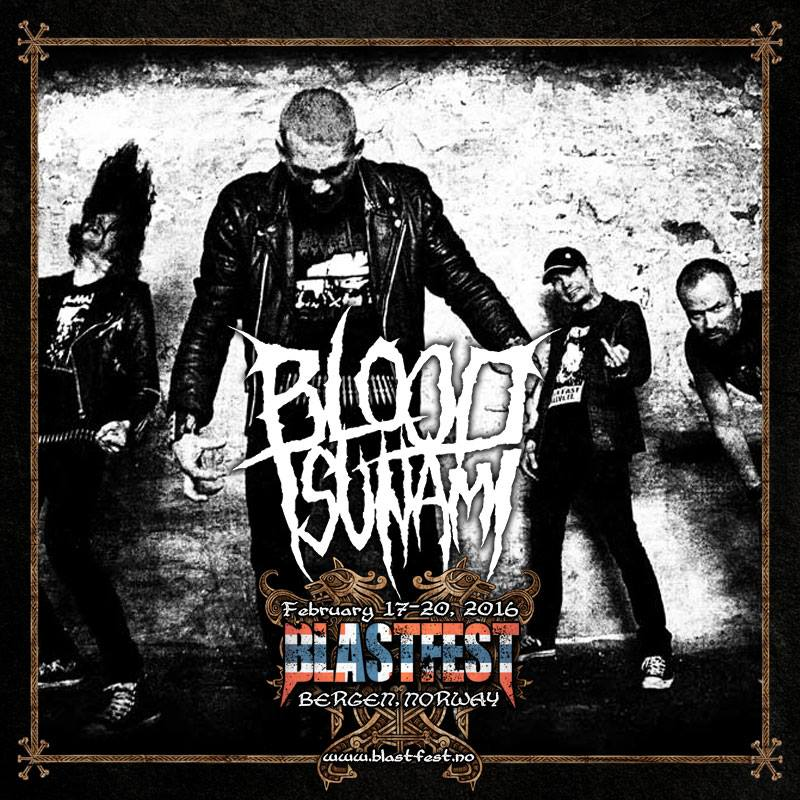 Blood Tsunami Blastfest 2016