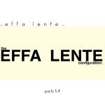 Effa Lente The Effa Lente Configuration Parts 1-4 Artwork