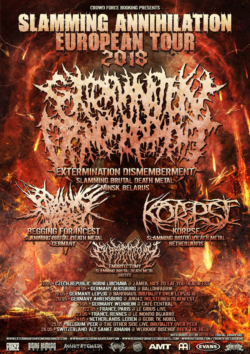 Extermination Dismemberment Slamming Annihaltion Tour