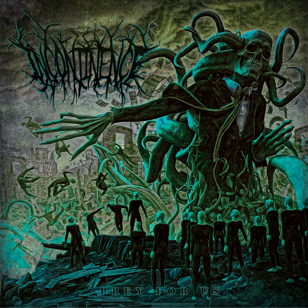 Incontinence - Prey For Us Artwork
