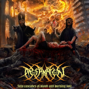 Profanation - Into Cascades Of Blood And Burning Soil Artwork