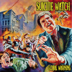 Suicide Watch Global Warning Artwork
