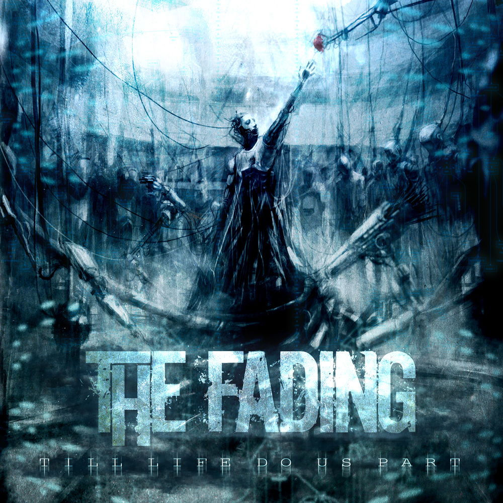 The Fading - Till Life Do Us Part Artwork